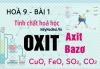 Tính chất hoá học của Oxit, Oxit axit, Oxit bazơ và bài tập - hoá 9 bài 1